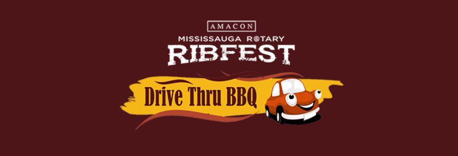 Mississauga Rotary Ribfest Drive Thru BBQ